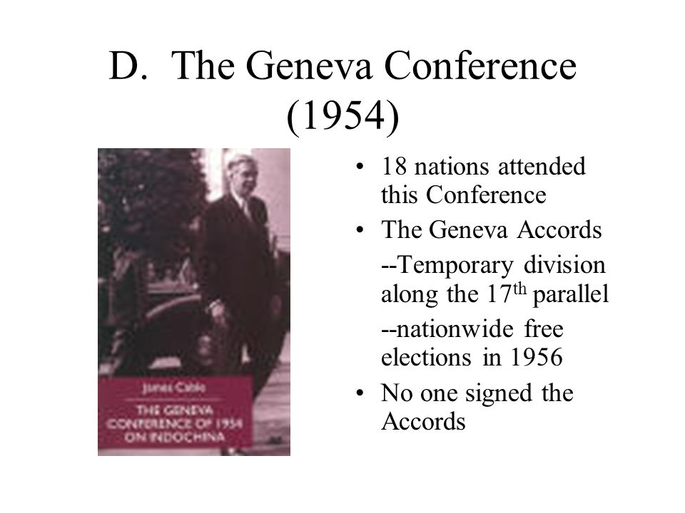 D. The Geneva Conference (1954)
