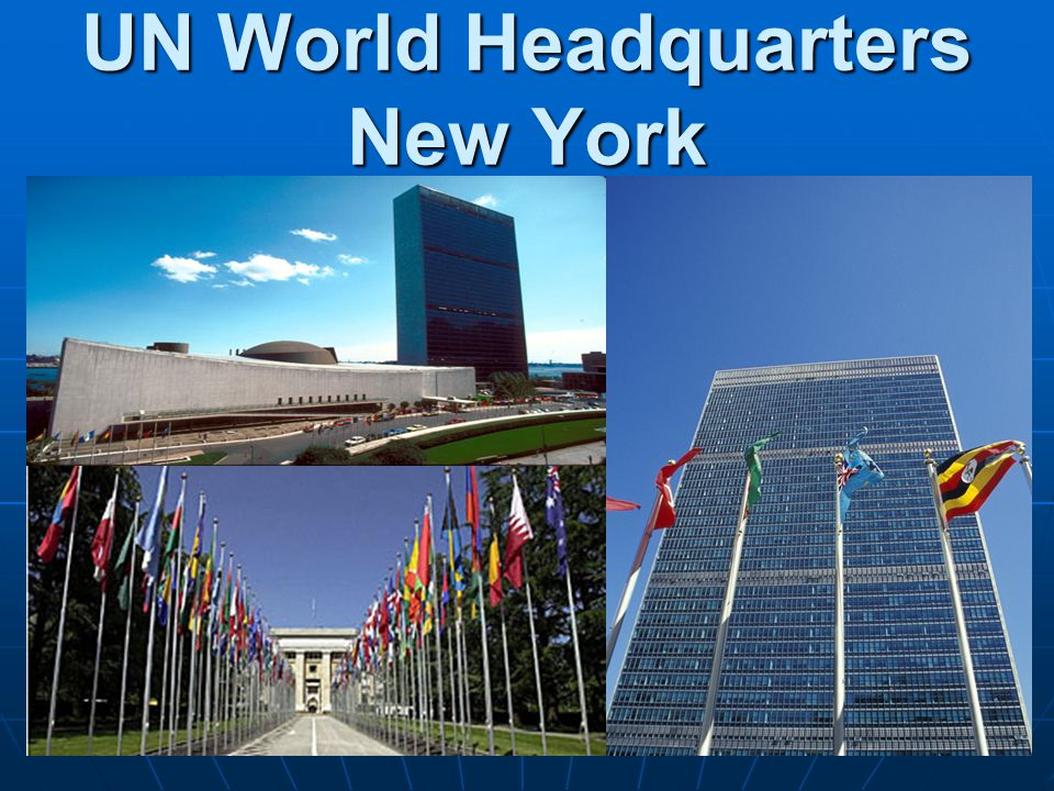 UN World Headquarters New York