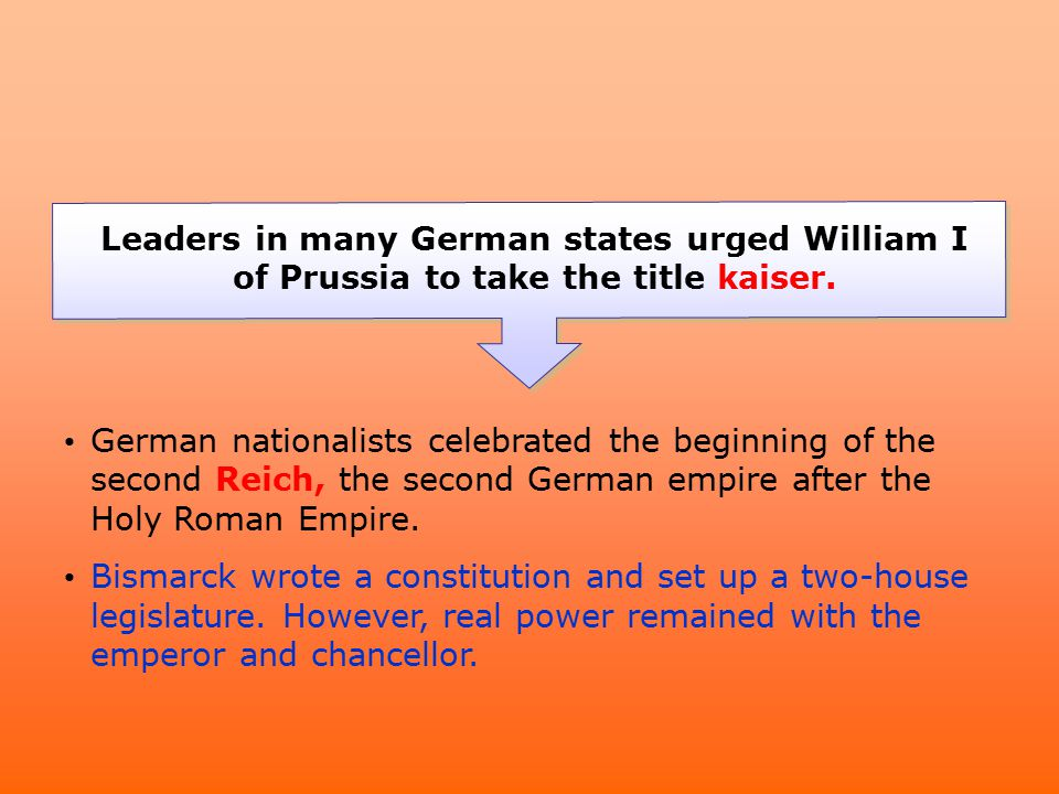Leaders in many German states urged William I of Prussia to take the title kaiser.