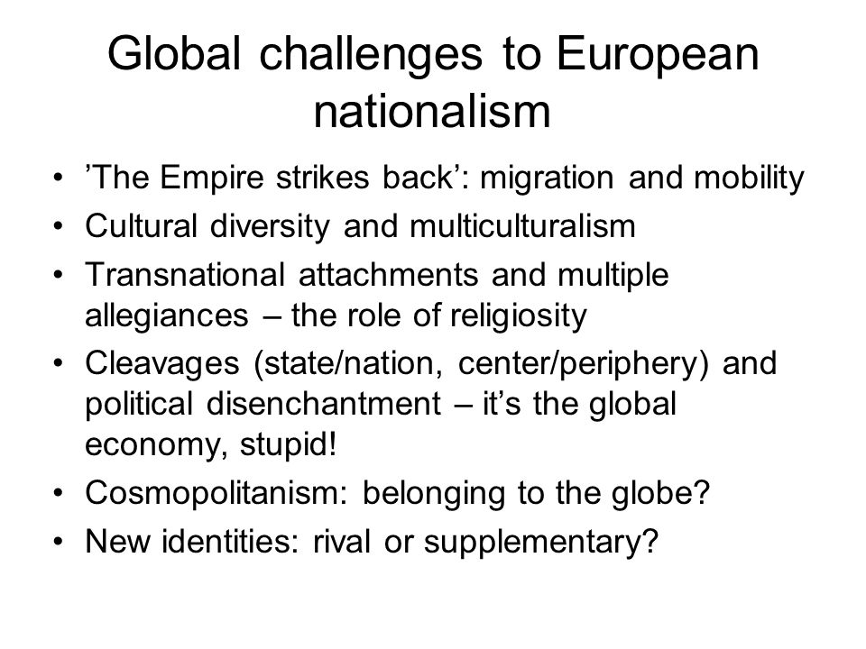 Global challenges to European nationalism
