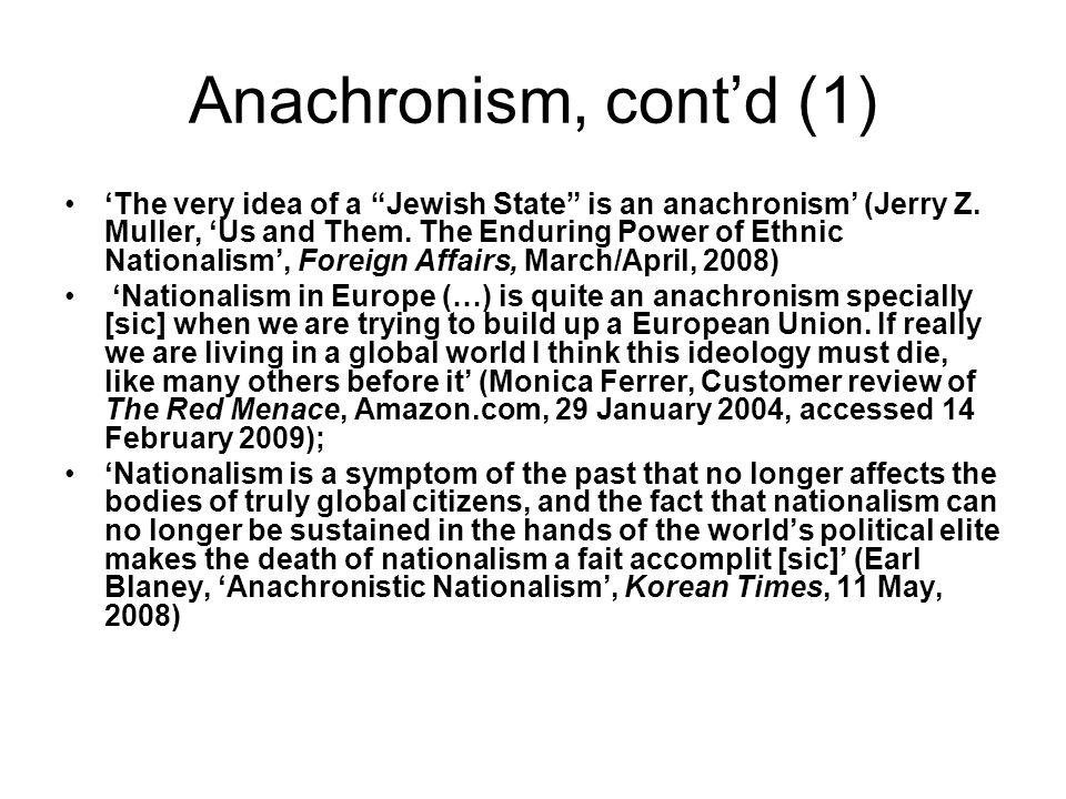 Anachronism, cont'd (1)
