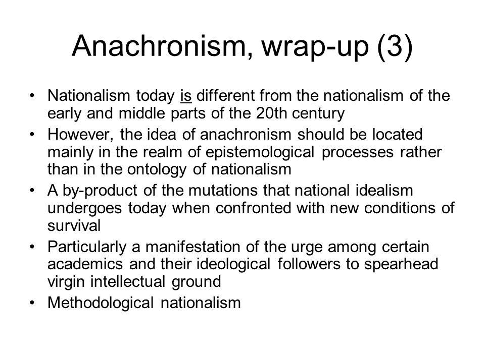 Anachronism, wrap-up (3)