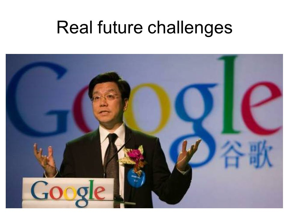 Real future challenges