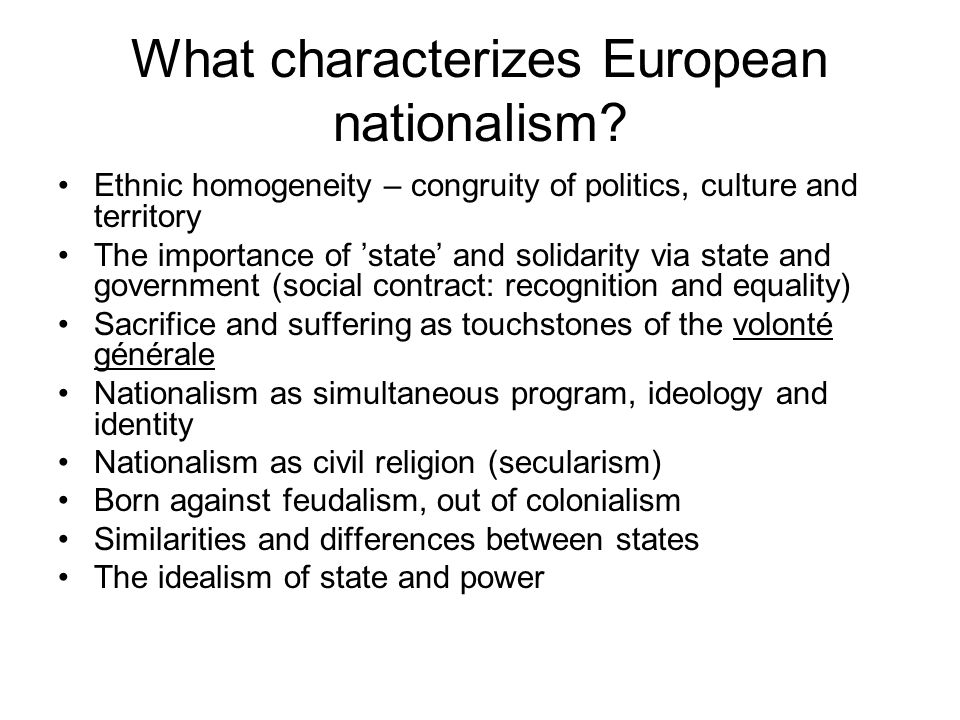 What characterizes European nationalism