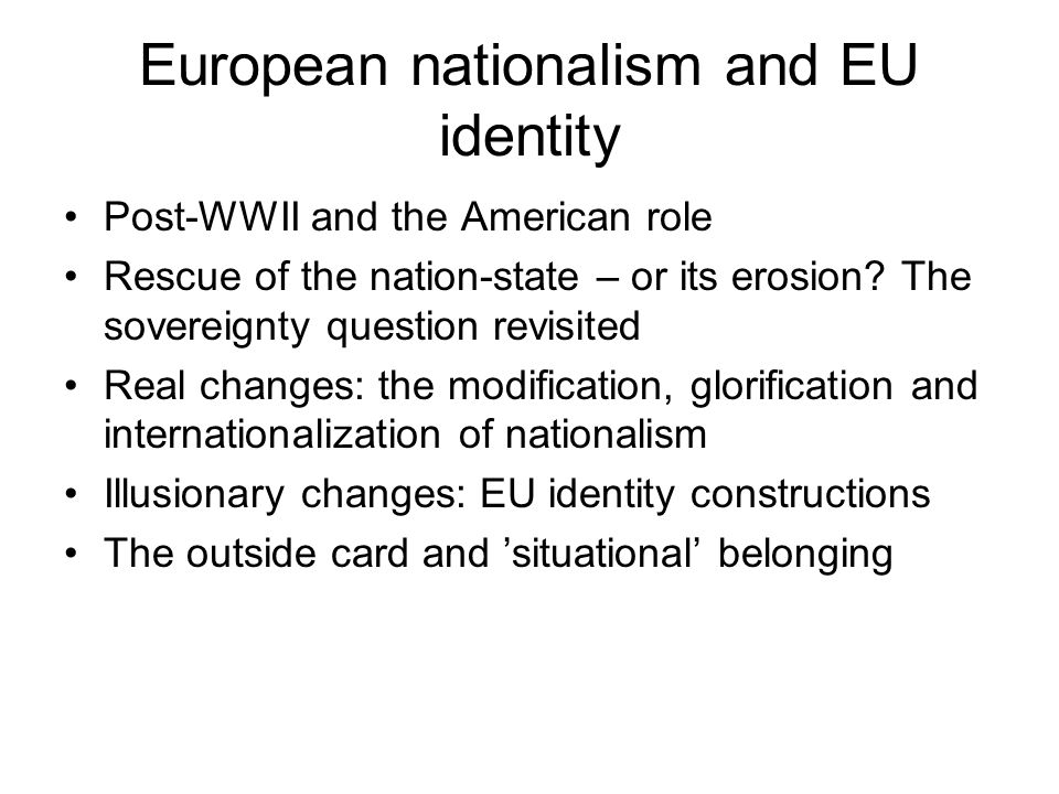 European nationalism and EU identity
