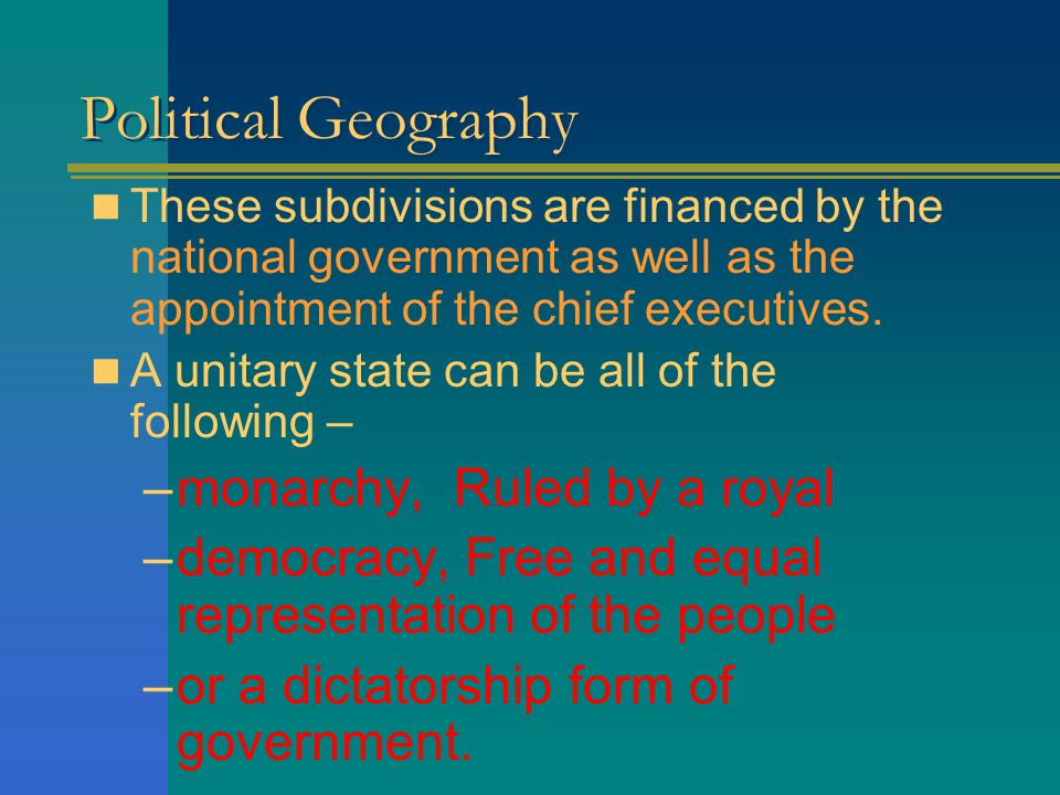 Political Geography monarchy, Ruled by a royal