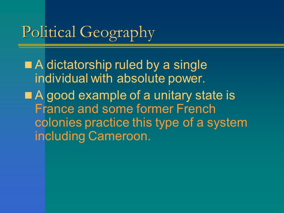 Political Geography A dictatorship ruled by a single individual with absolute power.