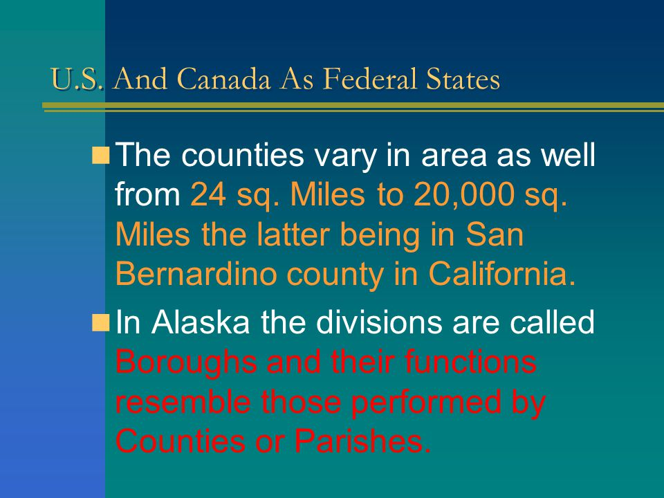 U.S. And Canada As Federal States