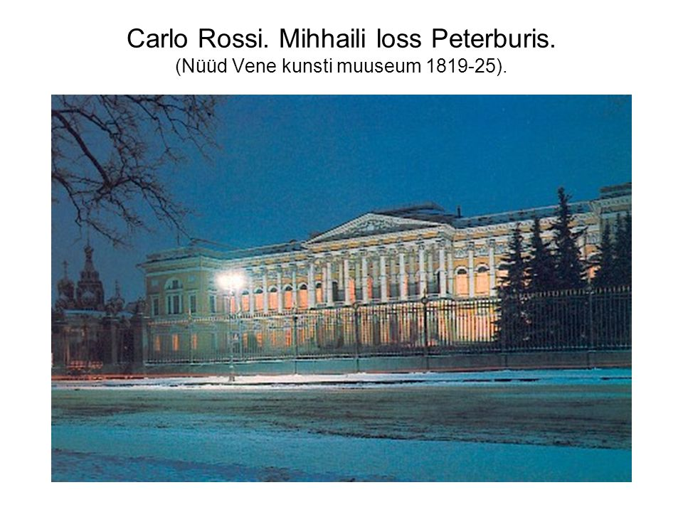 Carlo Rossi. Mihhaili loss Peterburis