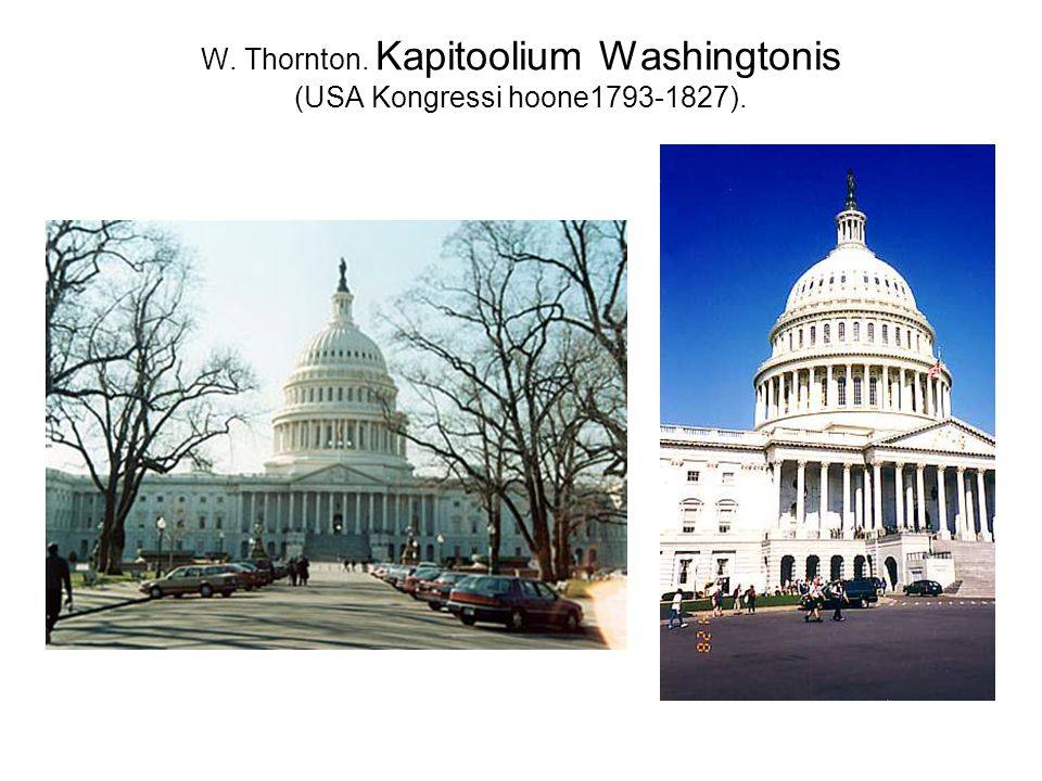 W. Thornton. Kapitoolium Washingtonis (USA Kongressi hoone1793-1827).