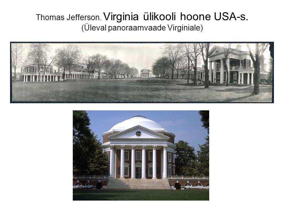 Thomas Jefferson. Virginia ülikooli hoone USA-s