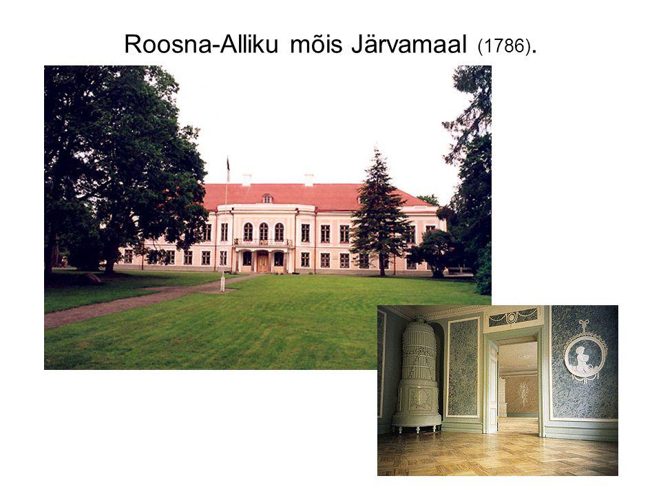 Roosna-Alliku mõis Järvamaal (1786).
