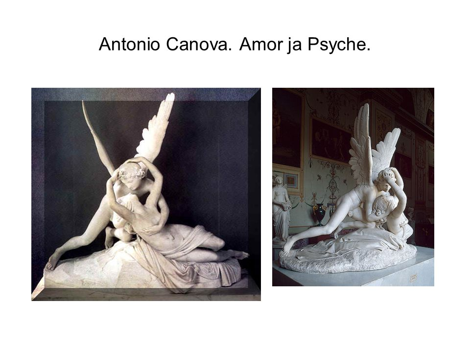 Antonio Canova. Amor ja Psyche.