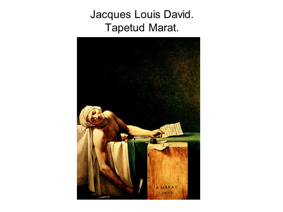 Jacques Louis David. Tapetud Marat.