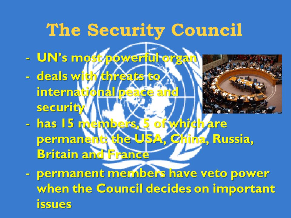 The Security Council UN's most powerful organ