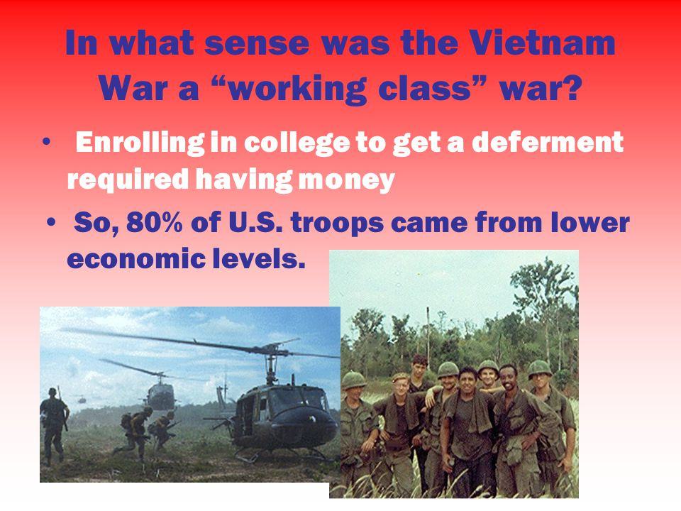 In what sense was the Vietnam War a working class war