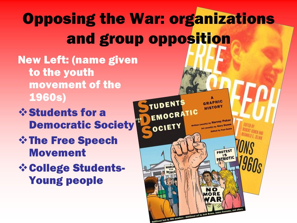 Opposing the War: organizations and group opposition