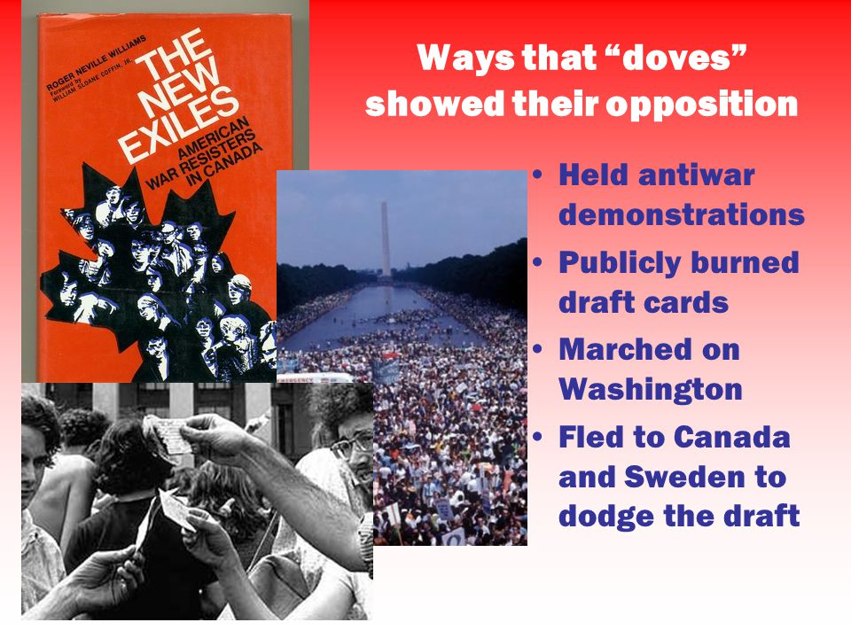 Ways that doves showed their opposition