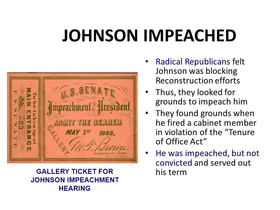 GALLERY TICKET FOR JOHNSON IMPEACHMENT HEARING