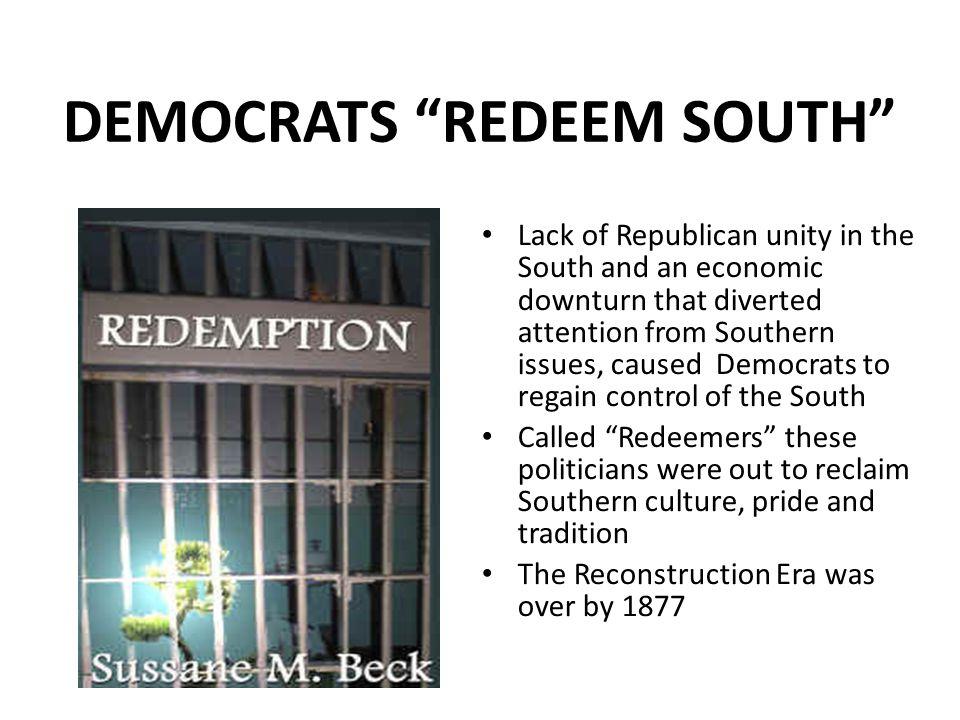 DEMOCRATS REDEEM SOUTH