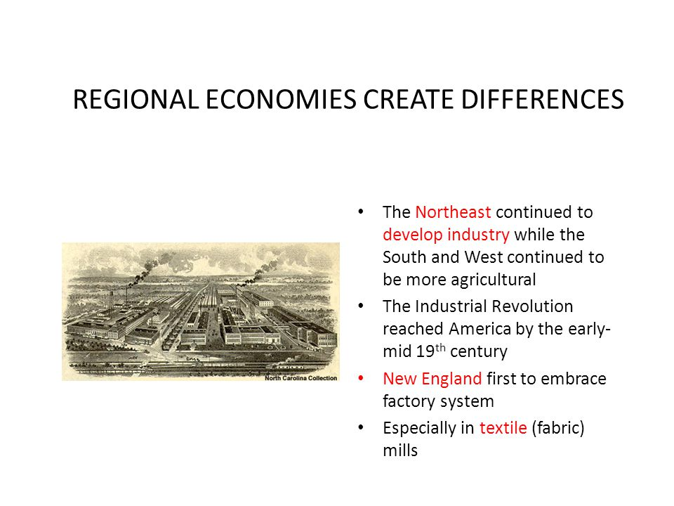 REGIONAL ECONOMIES CREATE DIFFERENCES