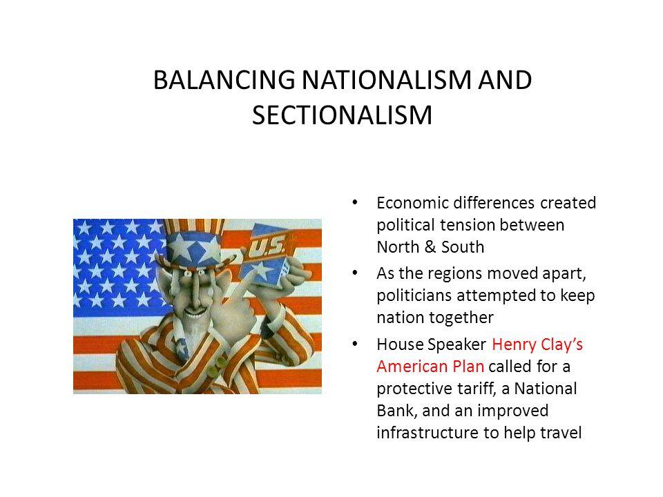 BALANCING NATIONALISM AND SECTIONALISM