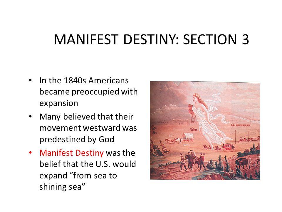 MANIFEST DESTINY: SECTION 3