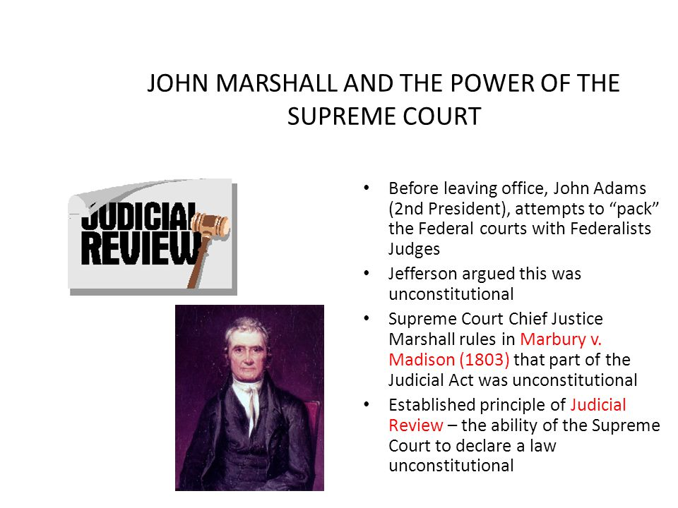 JOHN MARSHALL AND THE POWER OF THE SUPREME COURT