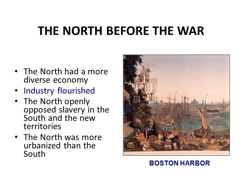 THE NORTH BEFORE THE WAR