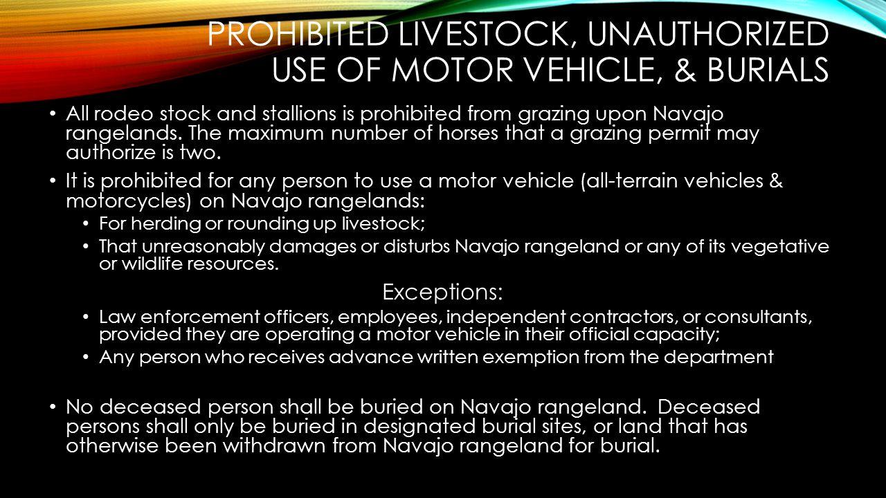 Prohibited livestock, Unauthorized Use of Motor Vehicle, & Burials