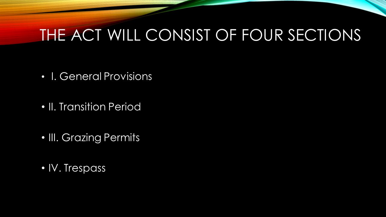 The Act will consist of four sections