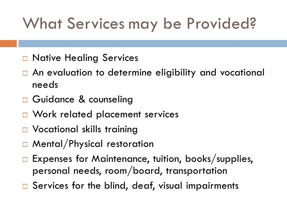 What Services may be Provided