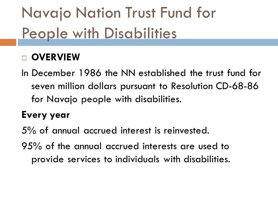 Navajo Nation Trust Fund for People with Disabilities