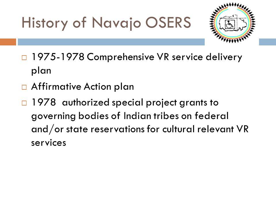 History of Navajo OSERS