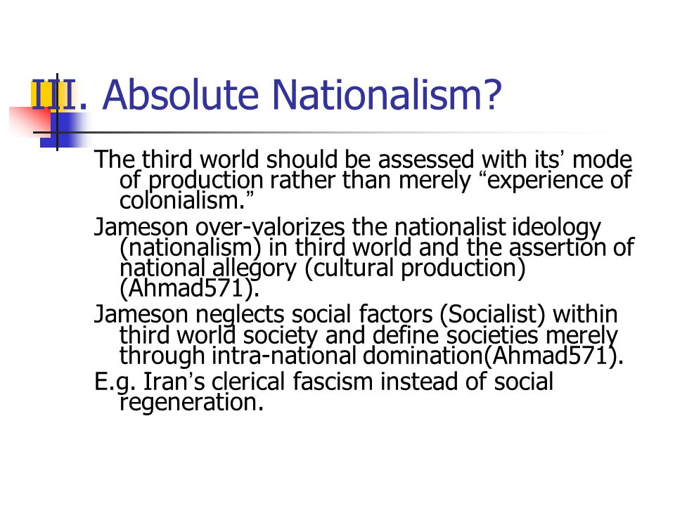 III. Absolute Nationalism