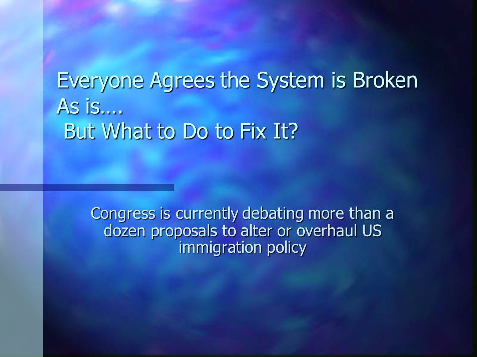 Everyone Agrees the System is Broken As is…. But What to Do to Fix It