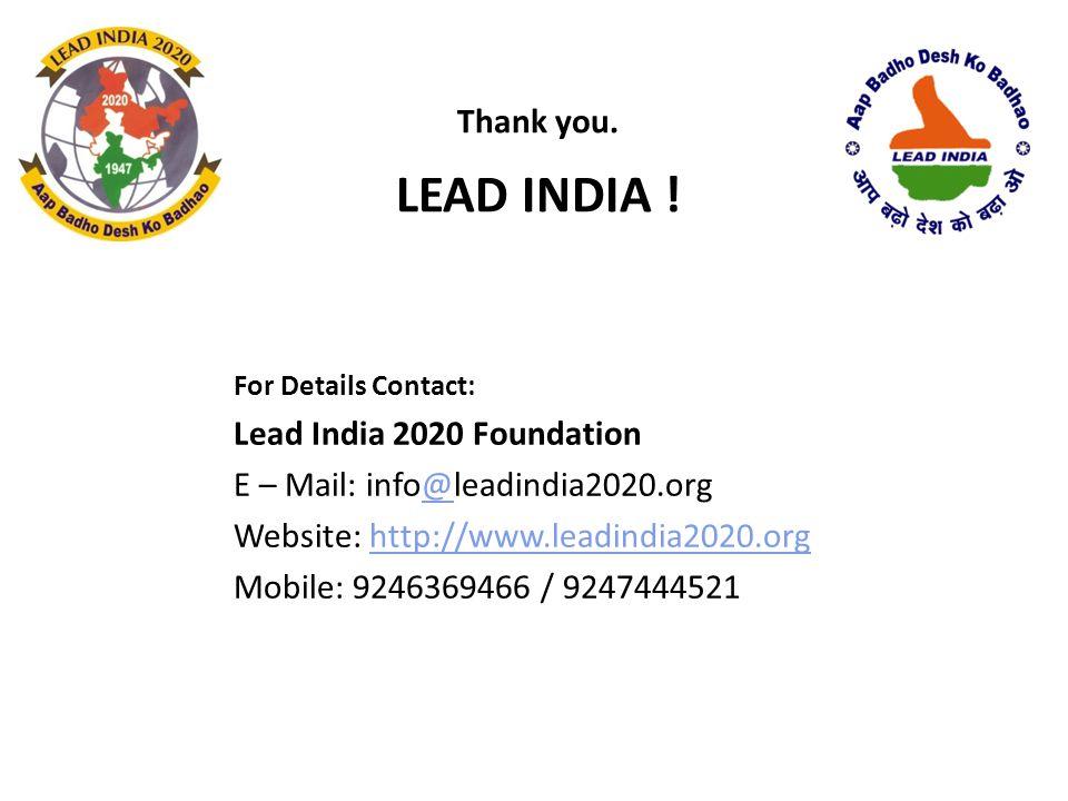 LEAD INDIA ! Thank you. Lead India 2020 Foundation