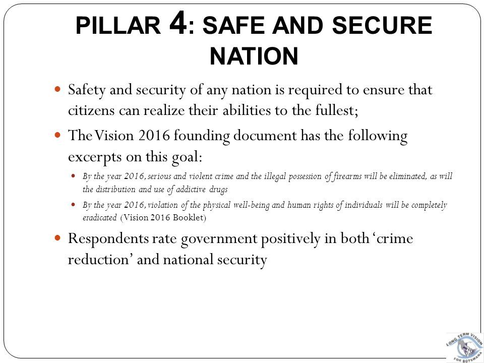 PILLAR 4: SAFE AND SECURE NATION