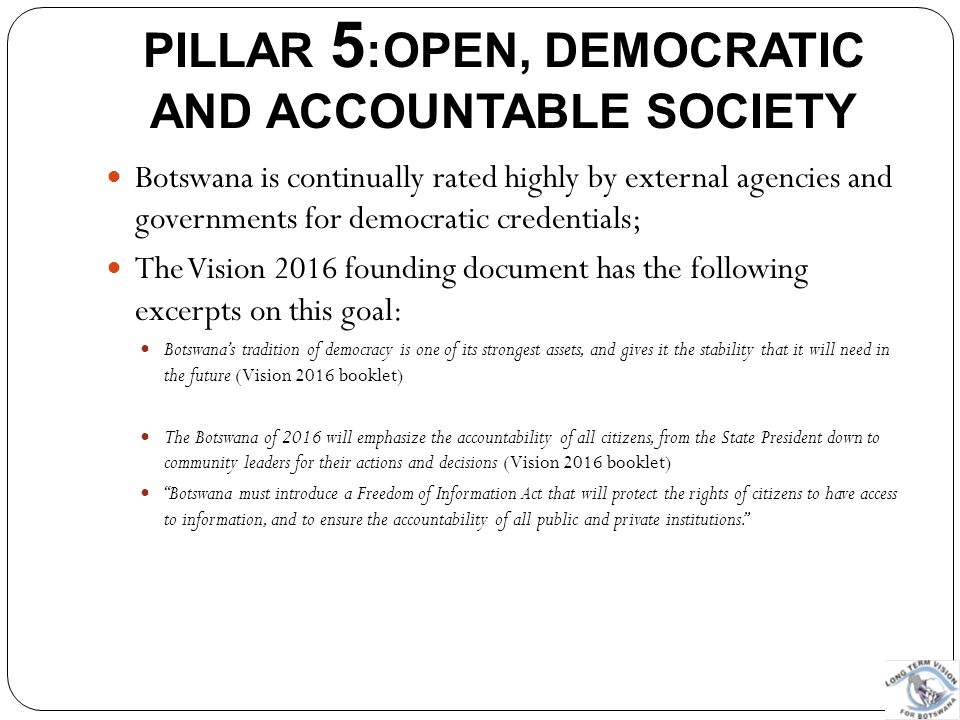 PILLAR 5:OPEN, DEMOCRATIC AND ACCOUNTABLE SOCIETY
