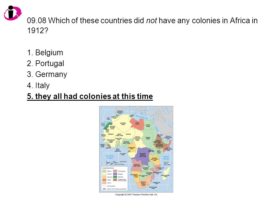 09.08 Which of these countries did not have any colonies in Africa in 1912