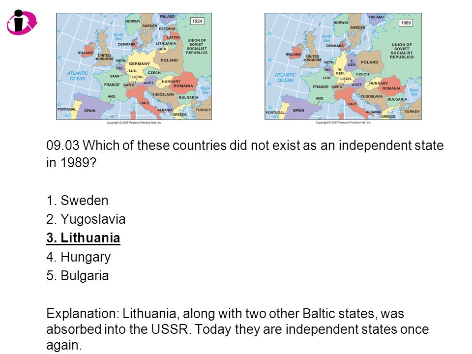 09.03 Which of these countries did not exist as an independent state in 1989
