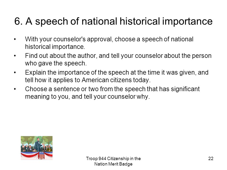 6. A speech of national historical importance