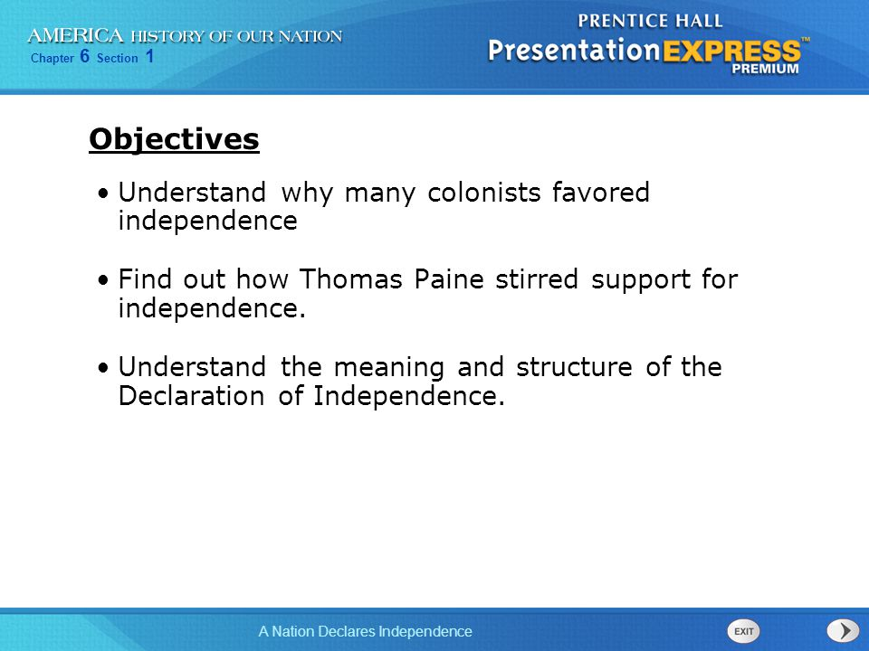 Objectives Understand why many colonists favored independence