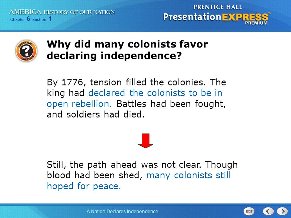 Why did many colonists favor declaring independence