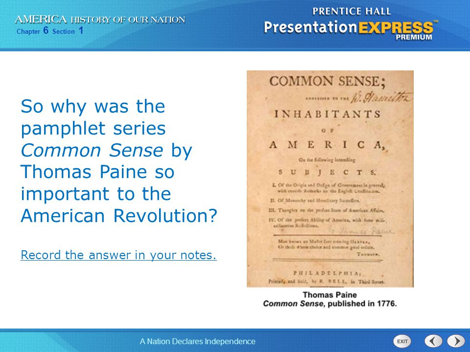 So why was the pamphlet series Common Sense by Thomas Paine so important to the American Revolution