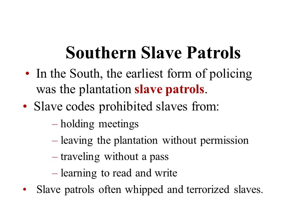 Southern Slave Patrols