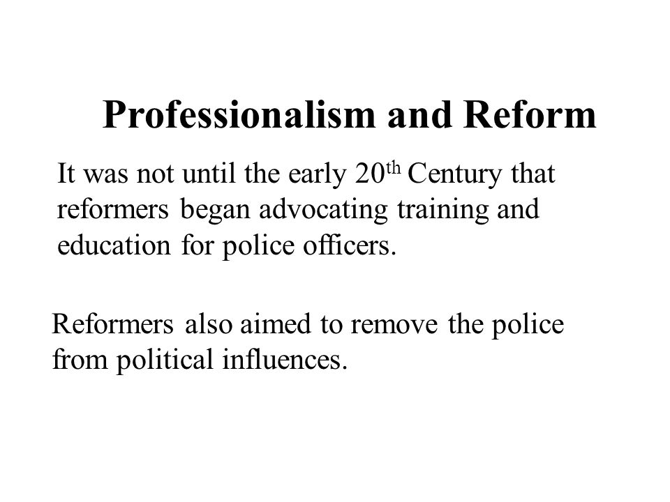 Professionalism and Reform