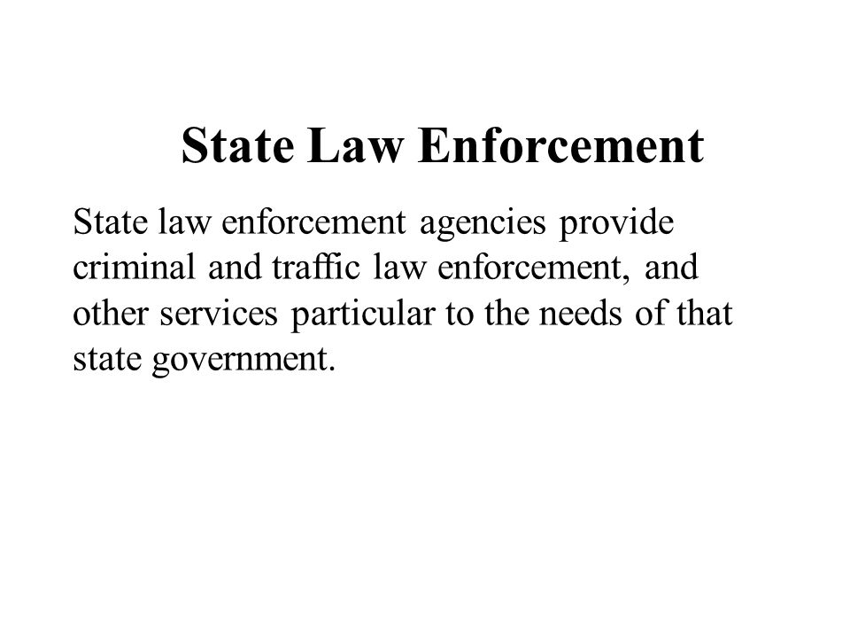 State Law Enforcement