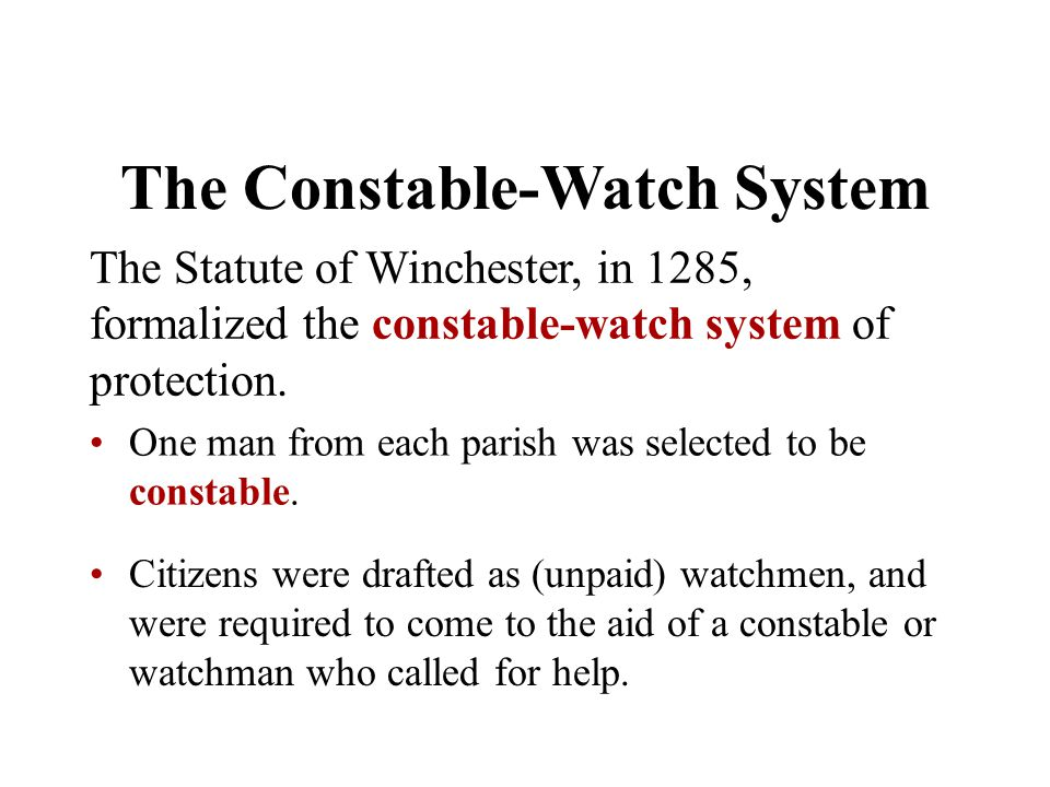 The Constable-Watch System