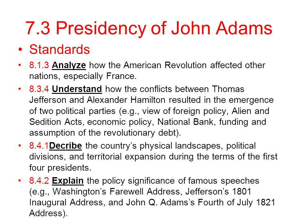 7.3 Presidency of John Adams